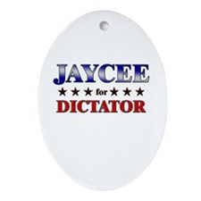 JAYCEE for dictator Oval Ornament