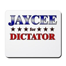 JAYCEE for dictator Mousepad