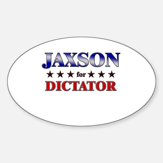 JAXSON for dictator Oval Decal