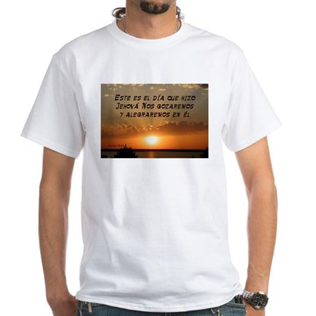 Salmos 118:24 (Esp) White T-Shirt