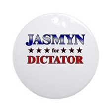 JASMYN for dictator Ornament (Round)
