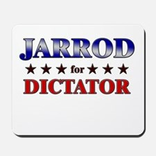 JARROD for dictator Mousepad
