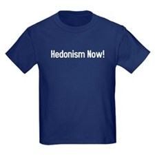 hedonism now! T