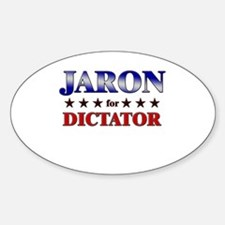JARON for dictator Oval Decal