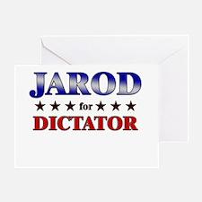 JAROD for dictator Greeting Card