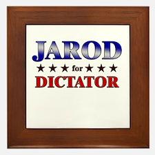 JAROD for dictator Framed Tile