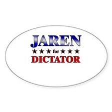 JAREN for dictator Oval Decal