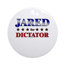 JARED for dictator Ornament (Round)