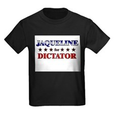 JAQUELINE for dictator T