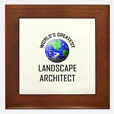 World's Greatest LANDSCAPE ARCHITECT Framed Tile