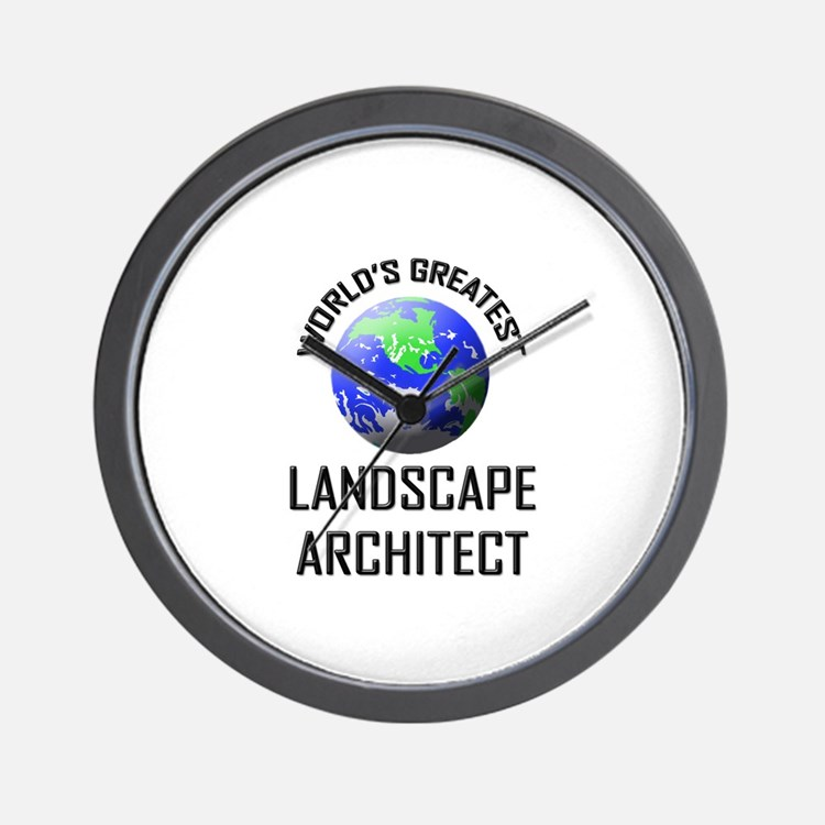 World's Greatest LANDSCAPE ARCHITECT Wall Clock