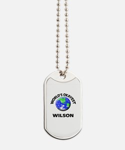 World's Okayest Wilson Dog Tags