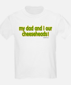 my dad...cheeseheads T-Shirt