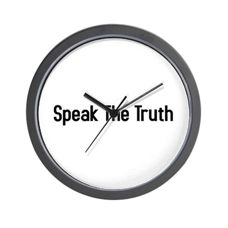 speak the truth Wall Clock