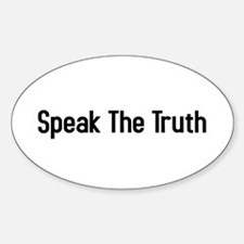 speak the truth Oval Decal