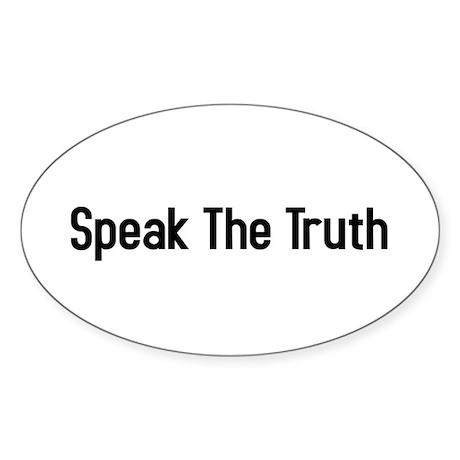 speak the truth Oval Sticker