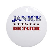 JANICE for dictator Ornament (Round)