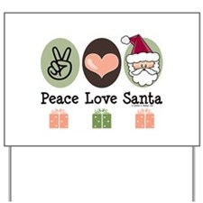 Peace Love Santa Christmas Yard Sign