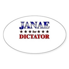 JANAE for dictator Oval Decal