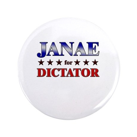 "JANAE for dictator 3.5"" Button"