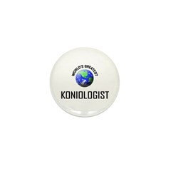 World's Greatest KONIOLOGIST Mini Button (10 pack)