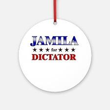 JAMILA for dictator Ornament (Round)