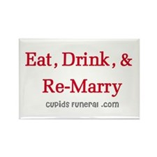 Eat Drink ReMarry Rectangle Magnet