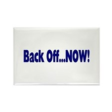 Back Off Now Rectangle Magnet (10 pack)