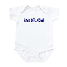 Back Off Now Infant Bodysuit