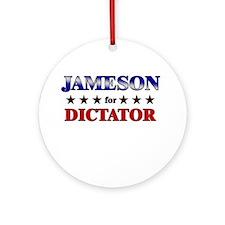 JAMESON for dictator Ornament (Round)