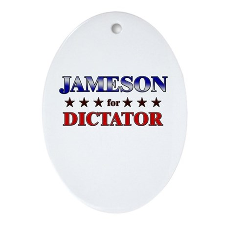 JAMESON for dictator Oval Ornament