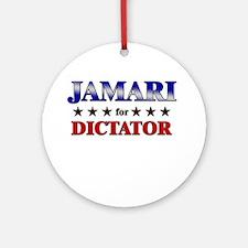 JAMARI for dictator Ornament (Round)