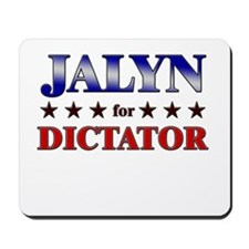JALYN for dictator Mousepad