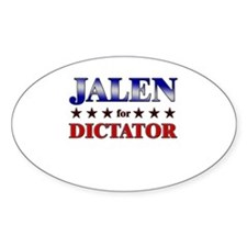 JALEN for dictator Oval Decal