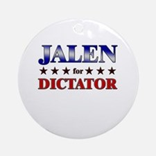 JALEN for dictator Ornament (Round)