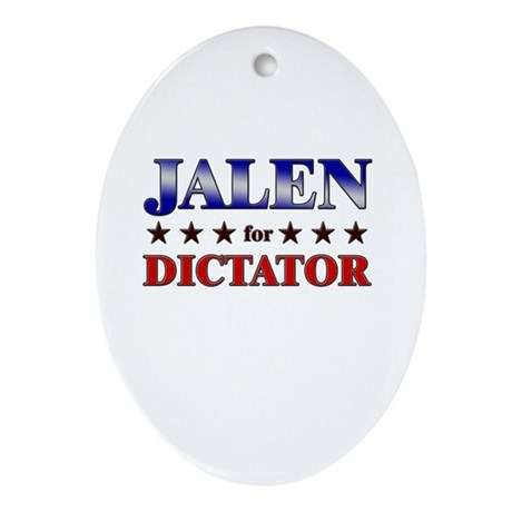 JALEN for dictator Oval Ornament