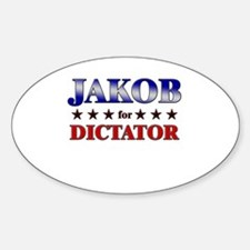 JAKOB for dictator Oval Decal