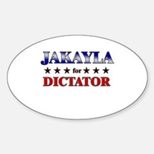 JAKAYLA for dictator Oval Decal