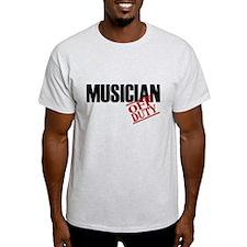 Off Duty Musician T-Shirt