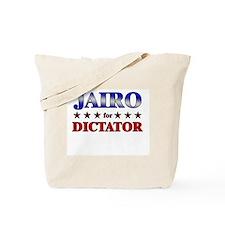 JAIRO for dictator Tote Bag