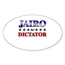 JAIRO for dictator Oval Decal