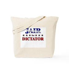 JAIR for dictator Tote Bag