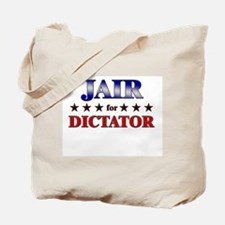 JAIR for dictator Tote Bag