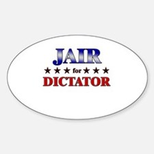 JAIR for dictator Oval Decal