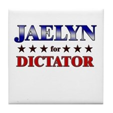 JAELYN for dictator Tile Coaster