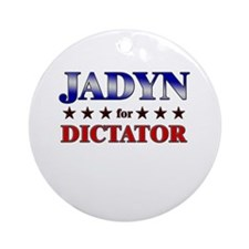 JADYN for dictator Ornament (Round)