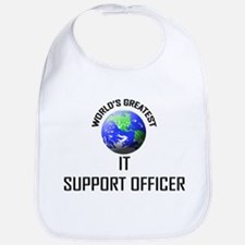 World's Greatest IT SUPPORT OFFICER Bib