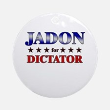 JADON for dictator Ornament (Round)