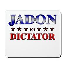 JADON for dictator Mousepad