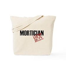 Off Duty Mortician Tote Bag